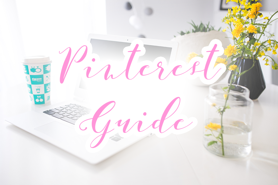 Beginners Pinterest Guide