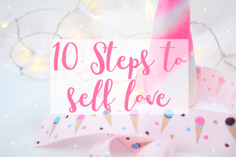 10 Steps To Self Love