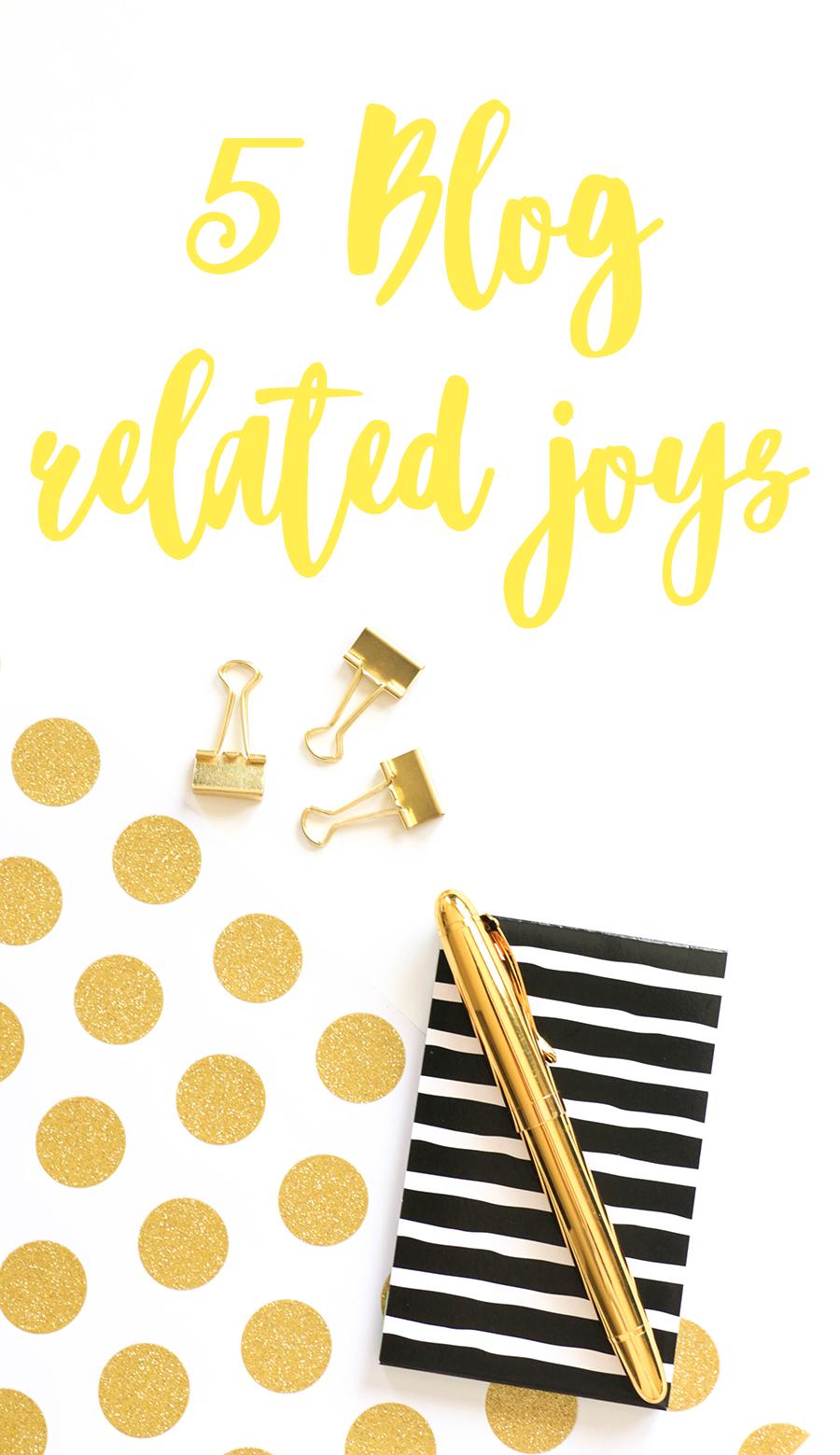 5 Blogging Joys
