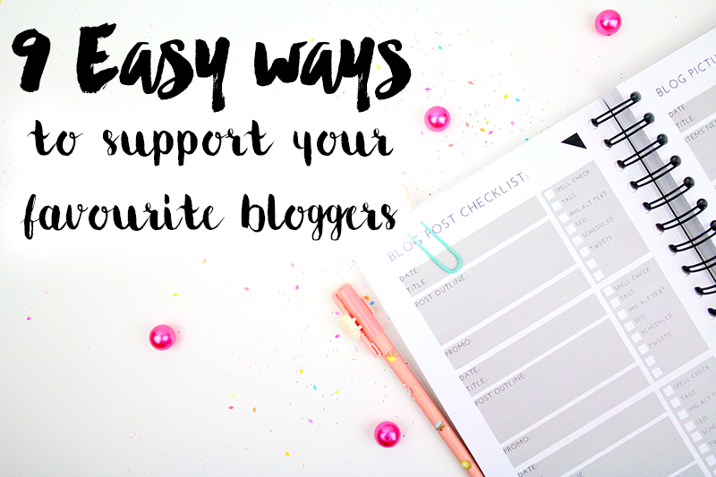9 ways to support bloggers
