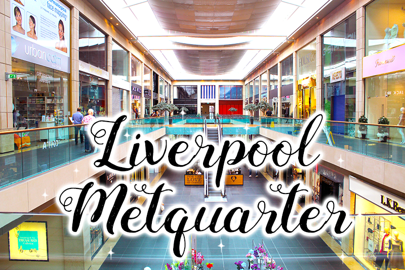 Liverpool Metquarter Beauty